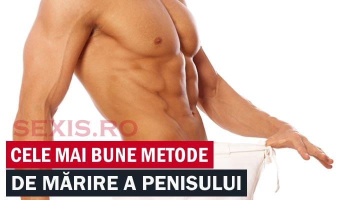 secrete de mărire a penisului)